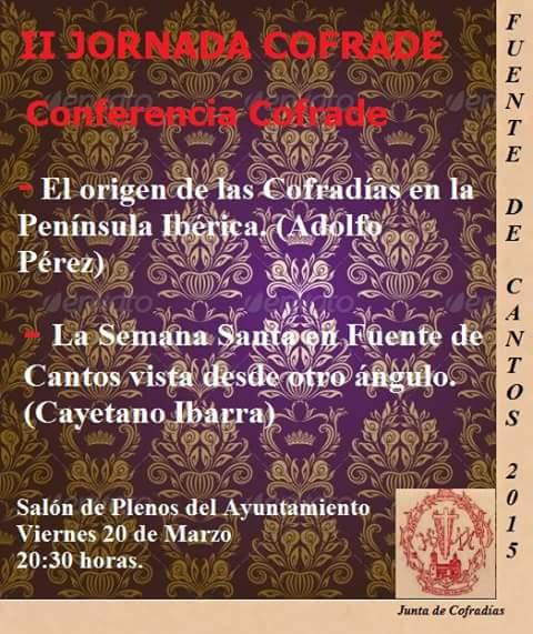Conferencia sobre la Semana Santa en las segundas jornadas cofrades de Fuente de Cantos